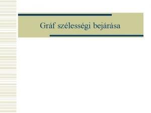 Grf szlessgi bejrsa ltalnos lers w Az eljrs