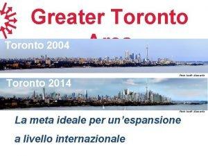 Greater Toronto Area Toronto 2004 Photo Credit 3
