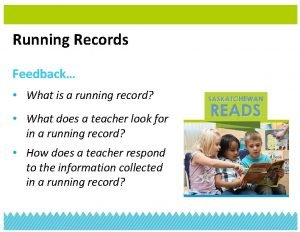 Running Records Feedback What is a running record