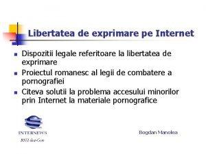 Libertatea de exprimare pe Internet n n n