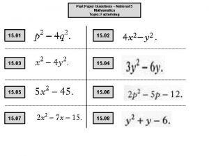 Past Paper Questions National 5 Mathematics Topic Factorising