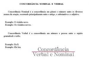 CONCORD NCIA NOMINAL E VERBAL Concordncia Nominal a