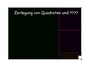 Zerlegung von Quadraten und 1511 2 xy1 yzx