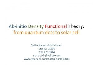 Abinitio Density Functional Theory from quantum dots to
