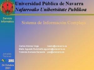 Universidad Pblica de Navarra Nafarroako Unibertsitate Publikoa Servicio