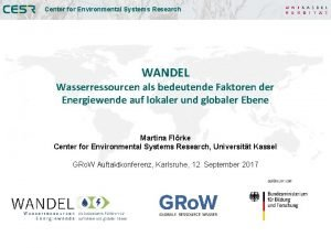 Center for Environmental Systems Research Research University of