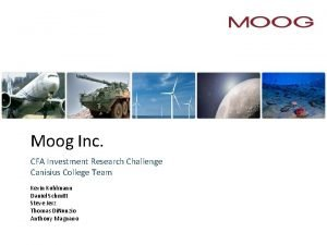 Moog Inc CFA Investment Research Challenge Canisius College