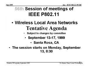 July 1999 doc IEEE 802 11 99180 56