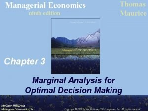 Managerial Economics ninth edition Thomas Maurice Chapter 3