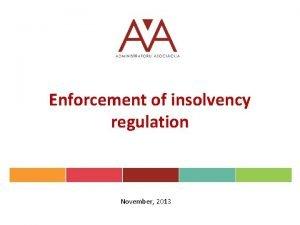 Enforcement of insolvency regulation November 2013 Enforcement of