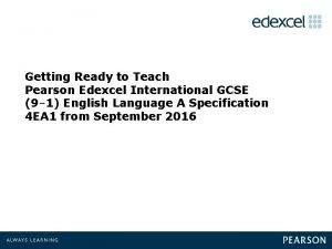 Getting Ready to Teach Pearson Edexcel International GCSE