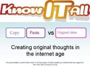 Copy Paste VS Original ideas Creating original thoughts