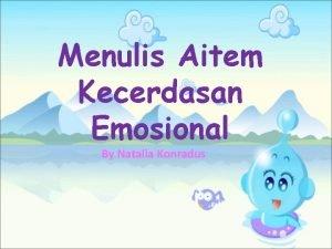 Menulis Aitem Kecerdasan Emosional By Natalia Konradus Definisi