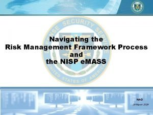 Navigating the Risk Management Framework Process and the