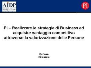 PI Realizzare le strategie di Business ed acquisire