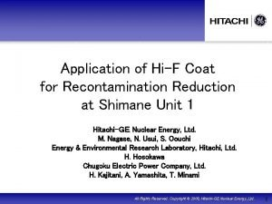Application of HiF Coat for Recontamination Reduction at