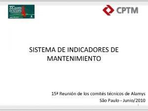 SISTEMA DE INDICADORES DE MANTENIMIENTO 15 Reunin de