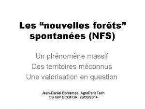 Les nouvelles forts spontanes NFS Un phnomne massif