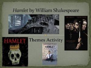 Hamlet by William Shakespeare Themes Activity Hamlet Preliminary