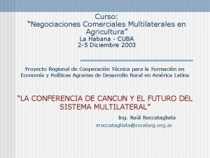 Curso Negociaciones Comerciales Multilaterales en Agricultura La Habana