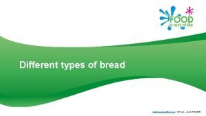 Different types of bread www foodafactoflife org uk