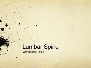 Lumbar Spine Orthopedic Tests Lumbar Anatomy Erector Spinae