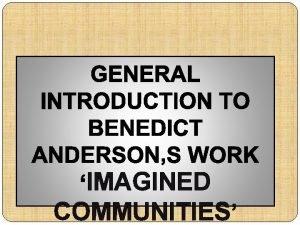 k IMAGINED COMMUNITIES IMAGINED COMMUNITIES BIOGRAPHY Benedict Richard