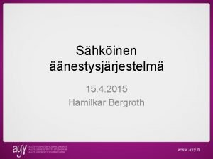 Shkinen nestysjrjestelm 15 4 2015 Hamilkar Bergroth Taustaa