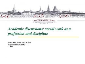 Academic discussions social work as a profession and