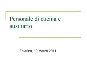 Personale di cucina e ausiliario Zelarino 19 Marzo