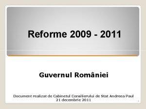 Reforme 2009 2011 Guvernul Rom Rom niei Document