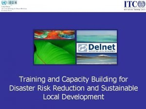 Training and Capacity Building for Disaster Risk Reduction