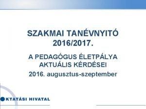 SZAKMAI TANVNYIT 20162017 A PEDAGGUS LETPLYA AKTULIS KRDSEI