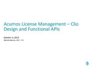 Acumos License Management Clio Design and Functional APIs