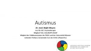 Autismus Dr med Ralph Meyers Arzt fr KJP