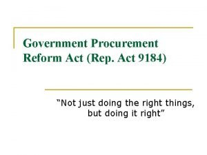 Government Procurement Reform Act Rep Act 9184 Not