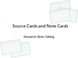 Source Cards and Note Cards Research NoteTaking Source