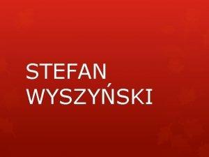 STEFAN WYSZYSKI Stefan Wyszyski 1901 1981 by polskim