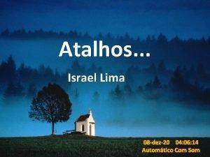 Atalhos Israel Lima 08 dez20 04 06 14
