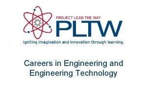 Careers in Engineering and Engineering Technology Careers in