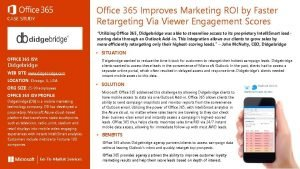 Office 365 Improves Marketing ROI by Faster Retargeting