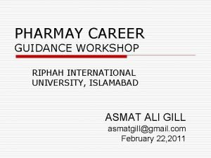 PHARMAY CAREER GUIDANCE WORKSHOP RIPHAH INTERNATIONAL UNIVERSITY ISLAMABAD