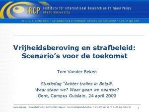 Prof Dr T Vander Beken Vrijheidsberoving en strafbeleid