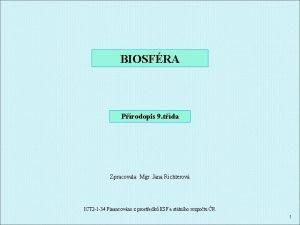 BIOSFRA Prodopis 9 tda Zpracovala Mgr Jana Richterov
