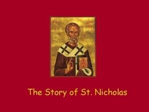 The Story of St Nicholas Nicholas is Born