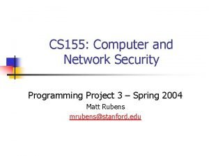 CS 155 Computer and Network Security Programming Project