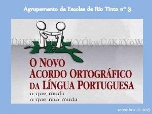 Agrupamento de Escolas de Rio Tinto n 3