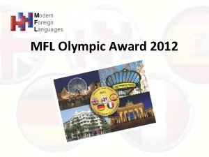 Modern Foreign Languages MFL Olympic Award 2012 HHS