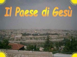 La Palestina ha una grande variet di paesaggi