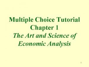 Multiple Choice Tutorial Chapter 1 The Art and